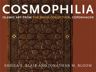 Cosmophilia: Islamic Art from the David Collection, Copenhagen