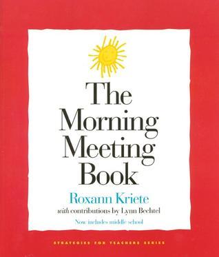 The Morning Meeting Book by Roxann Kriete