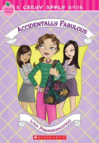 Accidentally Fabulous (Accidentally, #1; Candy Apple #12)