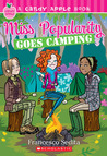 Miss Popularity Goes Camping (Miss Popularity #2; Candy Apple #17)