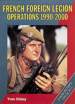 French Foreign Legion Operations 1990-2000
