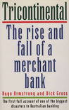 Tricontinental: The Rise and Fall of a Merchant Bank