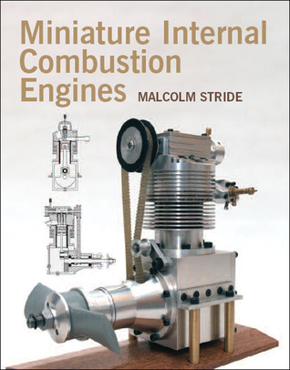 Miniature Internal Combustion Engines por Malcolm Stride
