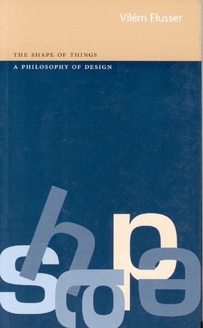shape-of-things-a-philosophy-of-design