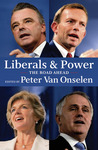 Liberals and Power: The Road Ahead