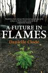 A Future in Flames