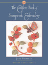 Complete Book of Stumpwork Embroidery (Milner Craft Series)