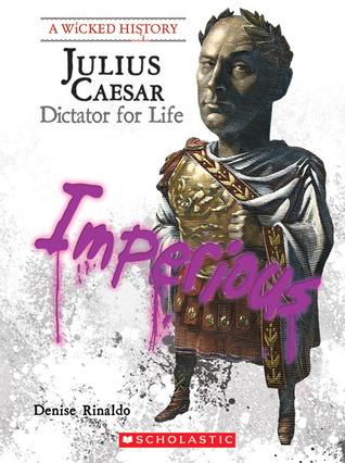 Julius Caesar by Denise Rinaldo