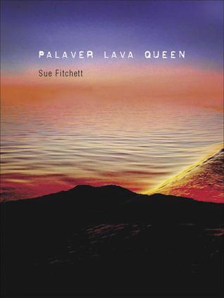 Palaver Lava Queen