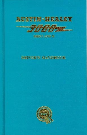 Austin-Healey 3000 Mks 1 and 2 Driver's Handbook