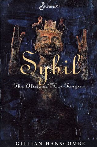 Sybil: The Glide of Her Tongue