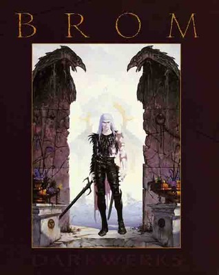 Darkwerks: The Art of Brom