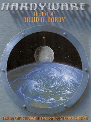 Hardyware: The Art of David A. Hardy