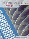 Architecture in Detail Chicago by Thomas J. O'Gorman