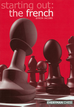 Starting Out: The French por Byron Jacobs