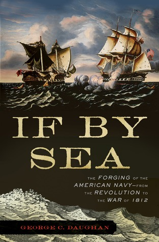 If By Sea by George C. Daughan