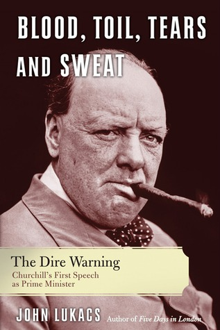 Blood, Toil, Tears, and Sweat: The Dire Warning