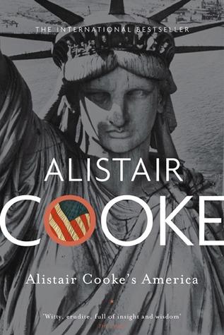 Alistair Cooke's America by Alistair Cooke