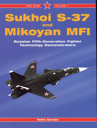 SUKHOI S-37 AND MIKOYAN MFI