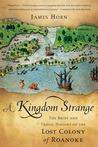 A Kingdom Strange by James Horn