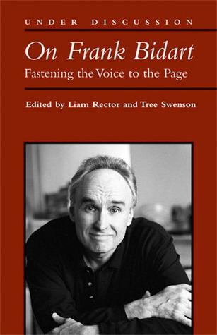 On Frank Bidart by Liam Rector