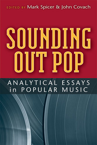 Sounding Out Pop: Analytical Essays in Popular Music