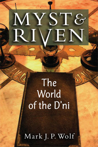 myst-and-riven-the-world-of-the-d-ni
