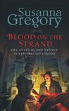 Blood on the Strand (Thomas Chaloner, #2)