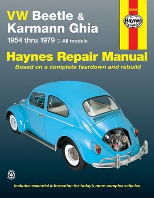 VW Beetle & Karmann Ghia 1954 through 1979 All Models