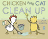 Chicken And Cat Clean Up by Sara Varon