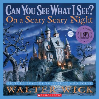 can you see what i see on a scary scary night by walter wick