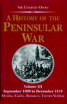 A History of the Peninsular War, Volume III by Charles William Chadwick Oman