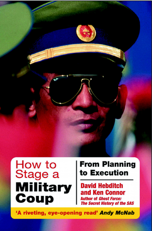 How to Stage a Military Coup: Planning to Execution