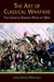 The Art of Classical Warfare:  The Graeco-Roman Mind at War