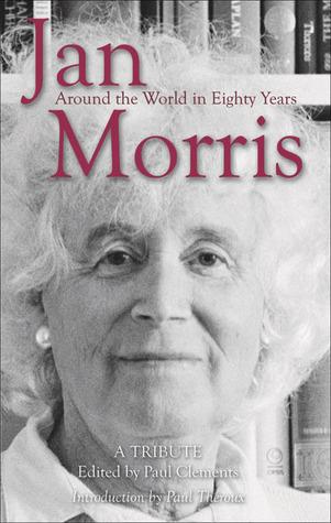 Jan Morris: Around the World in Eighty Years