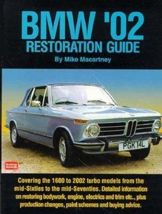 BMW '02 Restoration Guide