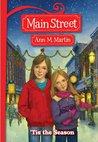 'Tis the Season (Main Street, #3)