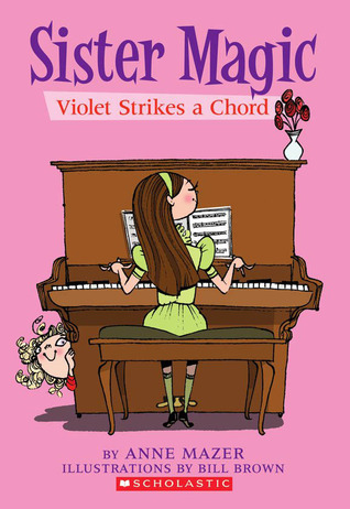 Mabel Strikes A Chord by Anne Mazer