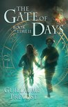 Gate Of Days by Guillaume Prévost