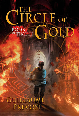 The Circle Of Gold (The Book Of Time #3)...