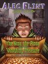 The Nina, the Pinta, and the Vanishing Treasure (Alec Flint, #1)