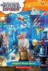 Mr. Magorium's Wonder Emporium (Movie Novelization)
