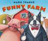 Funny Farm by Mark Teague