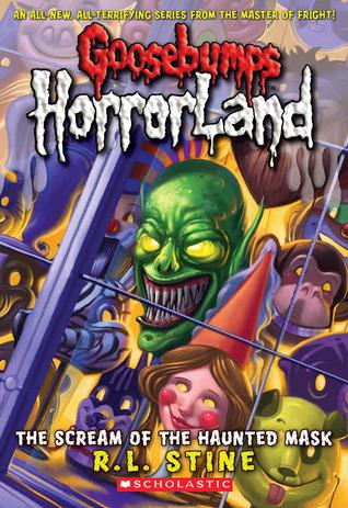 The Scream of the Haunted Mask (Goosebumps HorrorLand, #4)