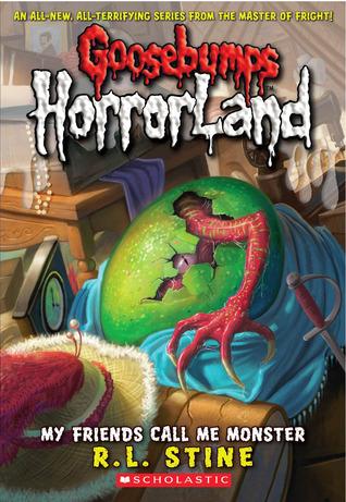 My Friends Call Me Monster (Goosebumps HorrorLand, #7)