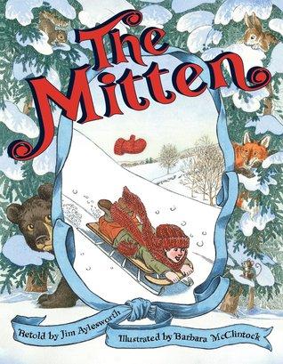 The Mitten by Jim Aylesworth