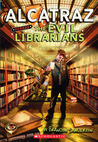 Alcatraz Versus the Evil Librarians by Brandon Sanderson