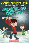Pencil Of Doom! (Schooling Around!)