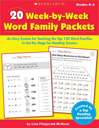 20 Week-by-Week Word Family Packets: An Easy System for Teaching the Top 120 Word Families to Set the Stage for Reading Success