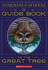 Guide Book To The Great Tree (Guardians Of Ga'hoole)